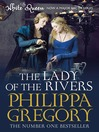 The Lady of the Rivers (eBook): Cousins&#39; War Series, Book 3